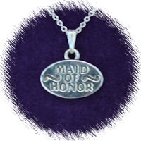 Maid of Honor (Lrg Oval)